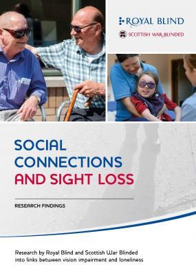 Royal Blind Social Connections and Sight Loss report