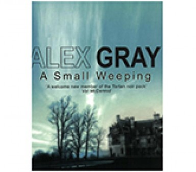 A Small Weeping, weeping, small, author Alex Gray